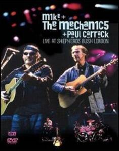 Mike + The Mechanics + Paul Carrack. Live At Shepherds Bush London - DVD
