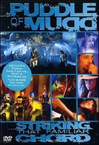 Puddle Of Mudd. Striking That Familiar Chord - DVD