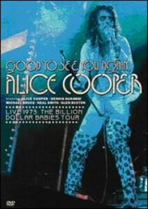 Alice Cooper. Good to See You Again. Live 1973. The Billion Dollar Babies Tour - DVD