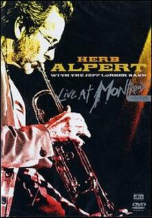 Herb Alpert With The Jeff Lorber Band Live At Montreux 1996 - DVD