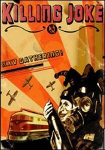 Killing Joke. XXV Gatheriing - DVD