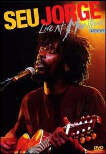 Seu Jorge. Live at Montreux 2005 - DVD