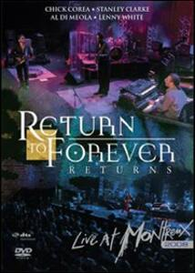 Return To Forever. Returns. Live at Montreux 2008 - DVD