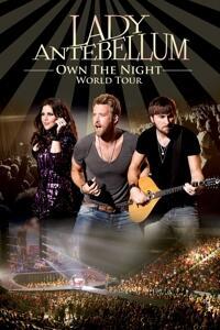 Lady Antebellum. Own The Night. World Tour - DVD