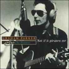 Not if it Pleases me: BBC Live '76-'77 - CD Audio di Graham Parker,Rumour
