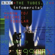 Infomercial - CD Audio di Tubes