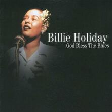 God Bless the Blues - CD Audio di Billie Holiday