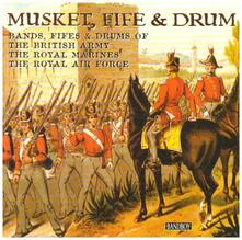 Musket, Fife & Drum - CD Audio