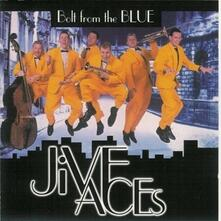 Bolt from the Blue - CD Audio di Jive Aces