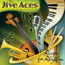 Recipe for Rhythm - CD Audio di Jive Aces