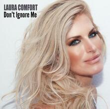 Don't Ignore - CD Audio di Laura Comfort
