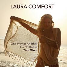 One Way or Another - I'm No Barb - CD Audio di Laura Comfort
