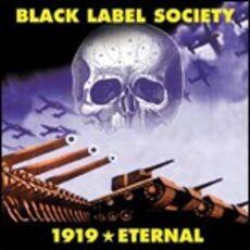 CD 1919 Eternal Black Label Society
