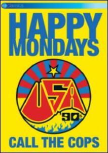 Happy Mondays. Usa '90s: Call the Cops - DVD