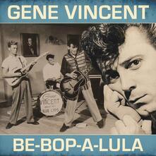 Be-Bop-A-Lula (Coloured Vinyl) - Vinile LP di Gene Vincent