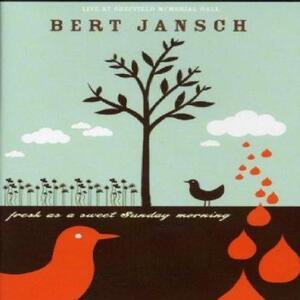 Bert Jansch. Fresh As A Sweet Sunday - DVD