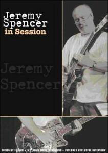 Jeremy Spencer. In Session - DVD