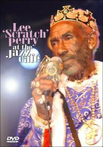 """Lee """"Scratch"""" Perry. At The Jazz Cafe - DVD"""