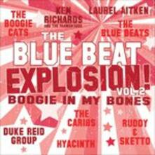 Blue Beat Explosion vol.2 Boogie in My Bones - Vinile LP