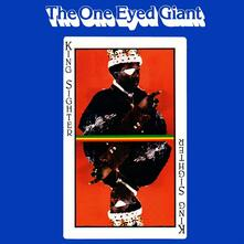 One Eyed Giant - Vinile LP di King Sighter