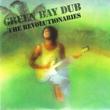 Green Bay Dub - Vinile LP di Revolutionaries