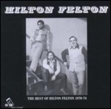 Best of Hilton Felton - Vinile LP di Hilton Felton