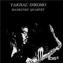 Yakhal Inkomo - Vinile LP di Mankunku Quartet