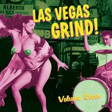 Las Vegas Grind 7 - Vinile LP