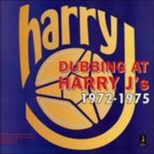 Dubbing at Harry J's 1972-1975 - Vinile LP