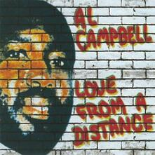 Love from a Distance - Vinile LP di Al Campbell
