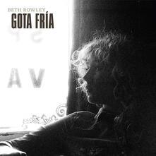 Gota Fria - Vinile LP di Beth Rowley