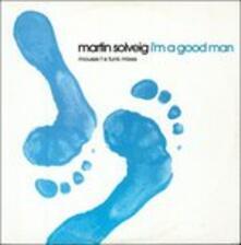 I'm a Good Man - Vinile LP di Martin Solveig