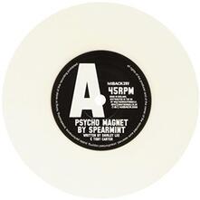 Psycho Magnet - Vinile 7'' di Spearmint