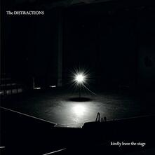 Kindly Leave the Stage - Vinile LP di Distractions