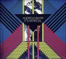 It's Artificial - Vinile LP di Andrew Bayer