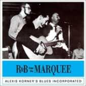 CD R&b from the Marquee Alexis Korner