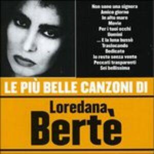 Foto Cover di Le più belle canzoni di Loredana Bertè, CD di Loredana Bertè, prodotto da Warner Strategic Marketing