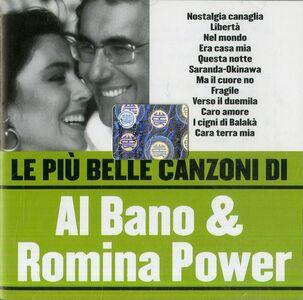 Foto Cover di Le più belle canzoni di Al Bano e Romina Power, CD di Al Bano,Romina Power, prodotto da Warner Strategic Marketing