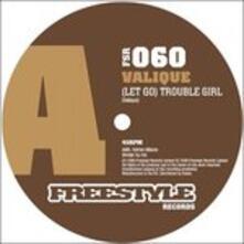 Trouble Girl - Vinile LP di Valique