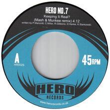 Hero No.7 - Keeping it Real? - Vinile 7''