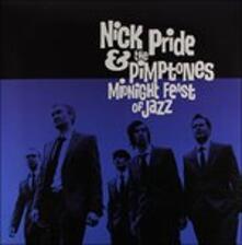 Midnight Feast of Jazz - Vinile LP di Nick Pride