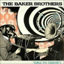 Time to Testify - Vinile LP di Baker Brothers