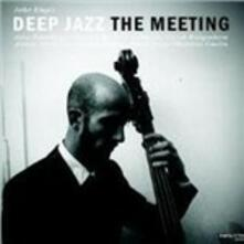 Meeting - Vinile LP di Deep Jazz
