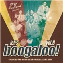 Let's Boogaloo! 6 - Vinile LP
