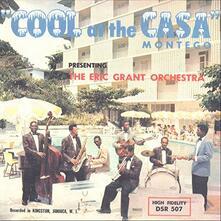 Cool at the Casa Montego - Vinile LP di Eric Grant