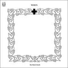 Black Death - Vinile LP di When