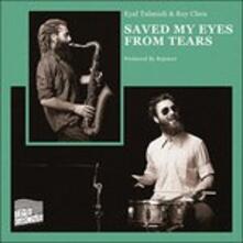 Saved My Eyes from Tears - Vinile LP di Eyal Talmudi,Roy Chen