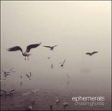 Chasin Ghosts - Vinile LP di Ephemerals