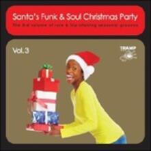 Santa's Funk & Soul Christmas Party vol.3 - Vinile LP