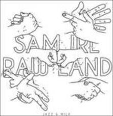 Raw Land - Vinile LP di Sam Irl